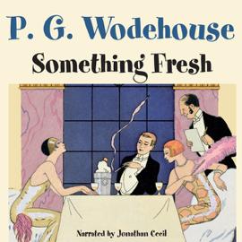 Something Fresh (Unabridged) audiobook