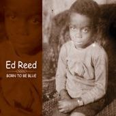 Ed Reed - End of A Love Affair (feat. Randy Porter, Robb Fisher, Akira Tana, Anton Schwartz) feat. Randy Porter, Robb Fisher, Akira Tana, Anton Schwartz