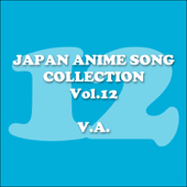 Japan Animesong Collection, Vol. 12 (Anison - Japan)