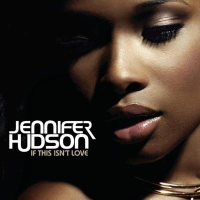 If This Isn't Love - Single - Jennifer Hudson