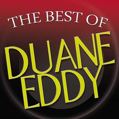 The Best of Duane Eddy - Duane Eddy