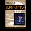 Second Foundation (Unabridged) - Isaac Asimov
