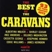 The Caravans - Mary Don't You Weep