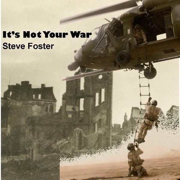It's Not Your War - Single