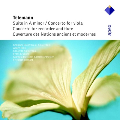 Telemann: Suite in A Minor, Concertos in E Minor & G Major, Overture Des Nations - André Rieu