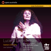 Donizetti: Lucia di Lammermoor (Recorded live at the Sydney Opera House, February 8, 1986)
