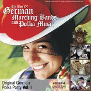 Original German Polka Party, Vol. 1: The Best of German Marching Bands and Polka Music - Various Artists - Various Artists