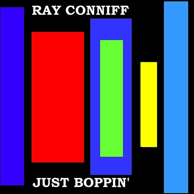 Just Boppin' - Ray Conniff