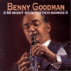 16 Most Requested Songs: Benny Goodman - Benny Goodman