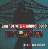 Ana Torroja * Miguel Bose  Si Tu No Vuelves
