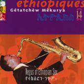 Éthiopiques, Vol. 14: Getachèw Mèkurya