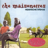 The Maisonettes - Heartache Avenue