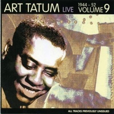 Art Tatum Live (1944-1952), Vol. 9 - Art Tatum