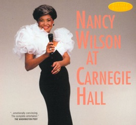 Nancy Wilson At Carnegie Hall (Live) by Nancy Wilson on