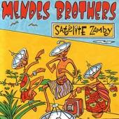 Mendes Brothers - Satélite Zamby