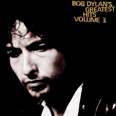 Bob Dylan's Greatest Hits, Vol. 3 - Bob Dylan