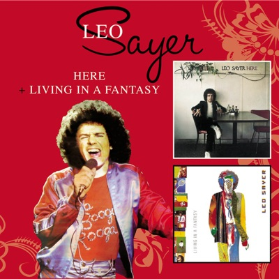 Here / Living In a Fantasy - Leo Sayer