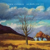 John Gorka - Whole Wide World