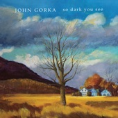 John Gorka - Fret One