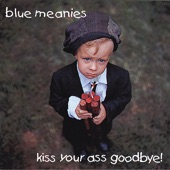 Blue Meanies - Polka In the Eye