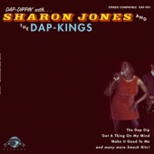 Sharon Jones & the Dap-Kings - Got A Thing On My Mind