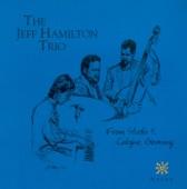 Jeff Hamilton Trio - Too Close for Comfort