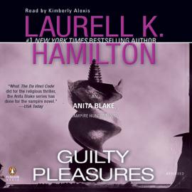 Guilty Pleasures: Anita Blake, Vampire Hunter, Book 1 (Unabridged) audiobook