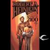 Robert A. Heinlein - Revolt in 2100  (Unabridged)  artwork