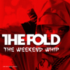 The Weekend Whip (Lego Ninjago Official Theme Song) - The Fold