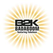 B2K - Badaboom