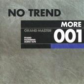 No Trend - Fuzzy Dice