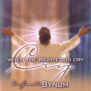 When the Righteous Cry - Juanita Bynum
