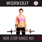 Workout 3 - Non-Stop Dance Mix (130-136 BPM)