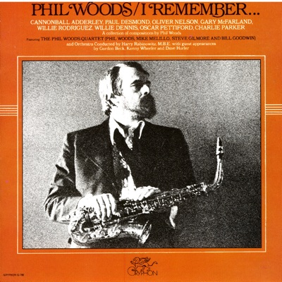 I Remember - Phil Woods