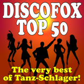 Discofox Top 50 - The very best of Tanz-Schlager!