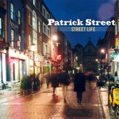 Patrick Street - If We Had Built a Wall/The March of Time