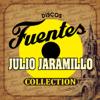 Julio Jaramillo - Discos Fuentes Collection artwork