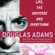 Douglas Adams - Life, the Universe, and Everything: The Hitchhiker's Guide to the Galaxy, Book 3 (Unabridged)