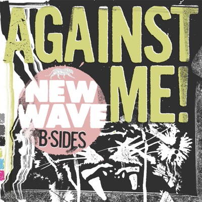 New Wave B-Sides - EP - Against Me!