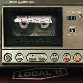 Local H - Wolf Like Me
