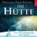 William Paul Young - Die Hütte. Ein Wochenende mit Gott