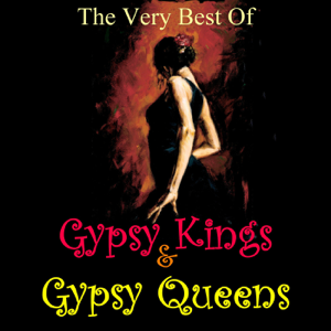 Various Artists - The Very Best Of Gypsy Kings & Gypsy Queens
