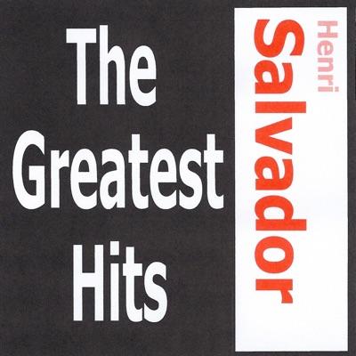 Henri Salvador: The Greatest Hits - Henri Salvador