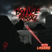 With Lasers-Bonde do Rolê
