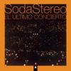 Soda Stereo - El Último Concierto A (En Vivo) ilustración