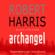 Robert Harris - Archangel