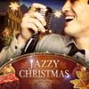 Christmas in Jazz (Volume 2) - Jazzy Christmas