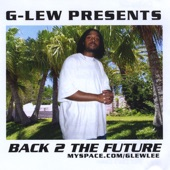 G-Lew - Laugh Now Cry Later