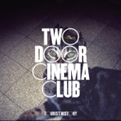 Two Door Cinema Club - Come Back Home