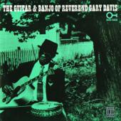 The Guitar And Banjo Of Reverend Gary Davis